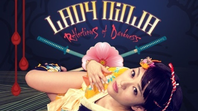 Lady Ninja Reflections