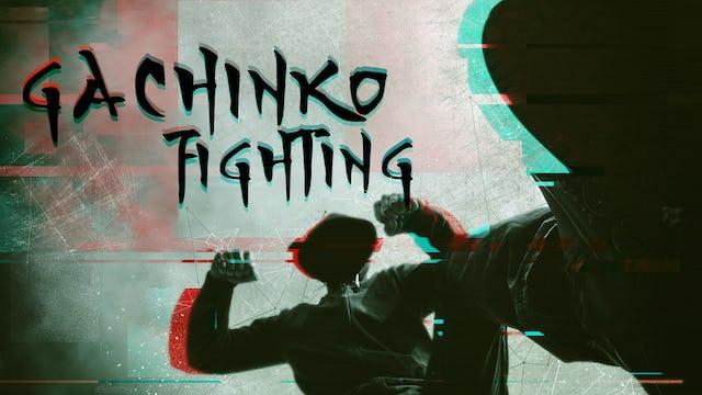 Gachinko Fighting