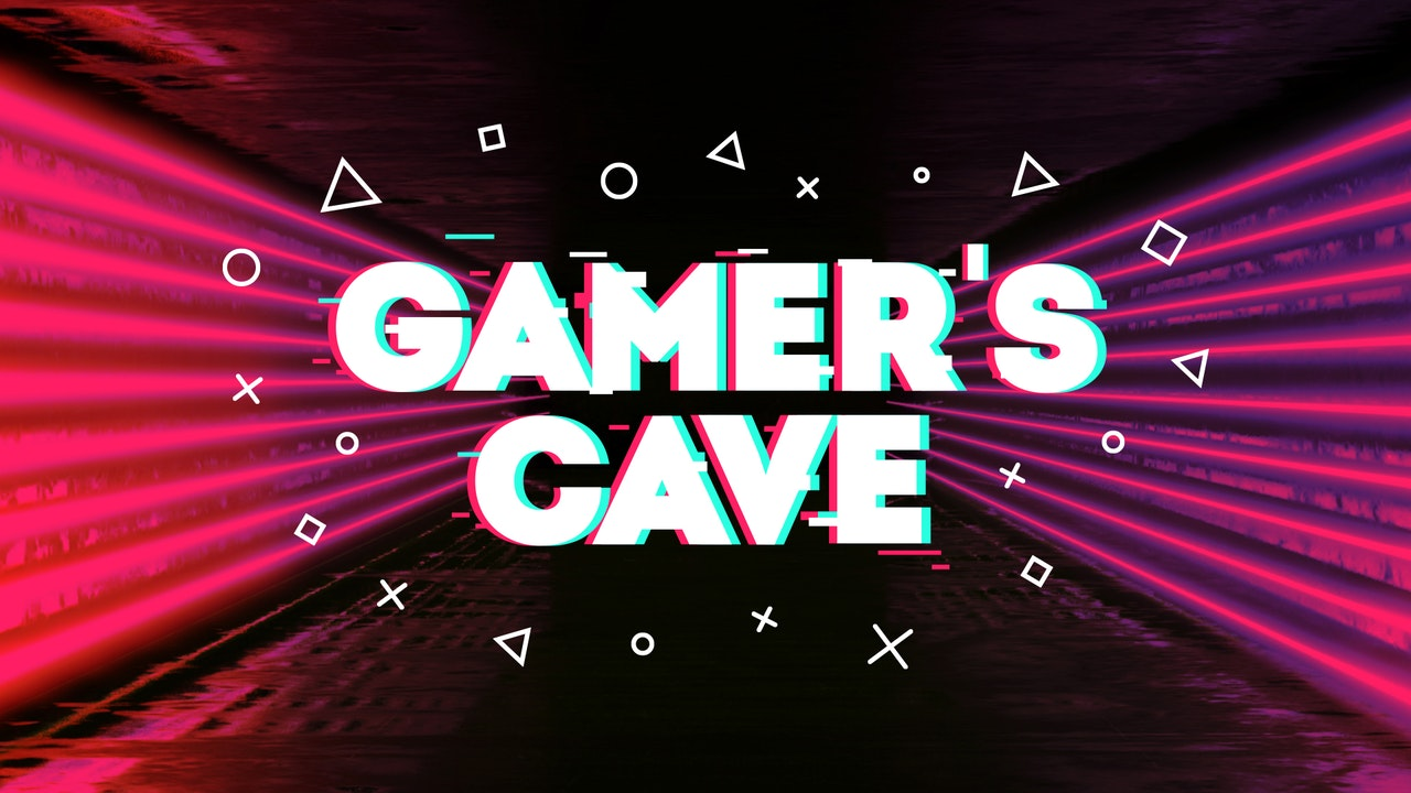 Gamer's Cave