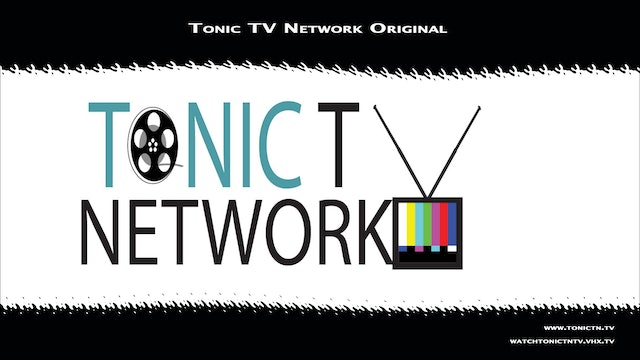 Tonic TV Network Originals