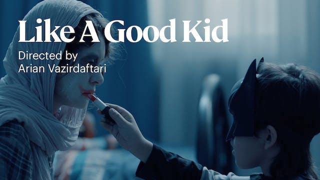 Like a Good Kid