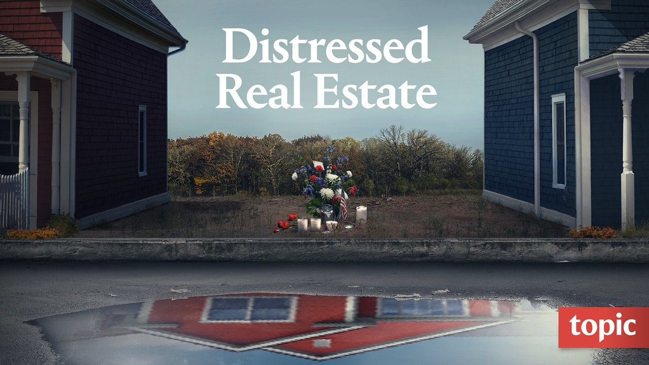 Distressed Real Estate