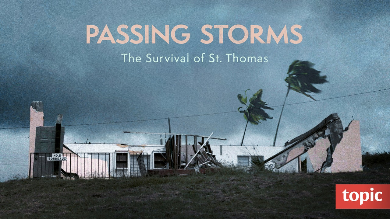 Passing Storms: The Survival of St. Thomas