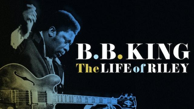 BB King: Life of Riley