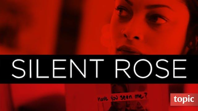 Silent Rose