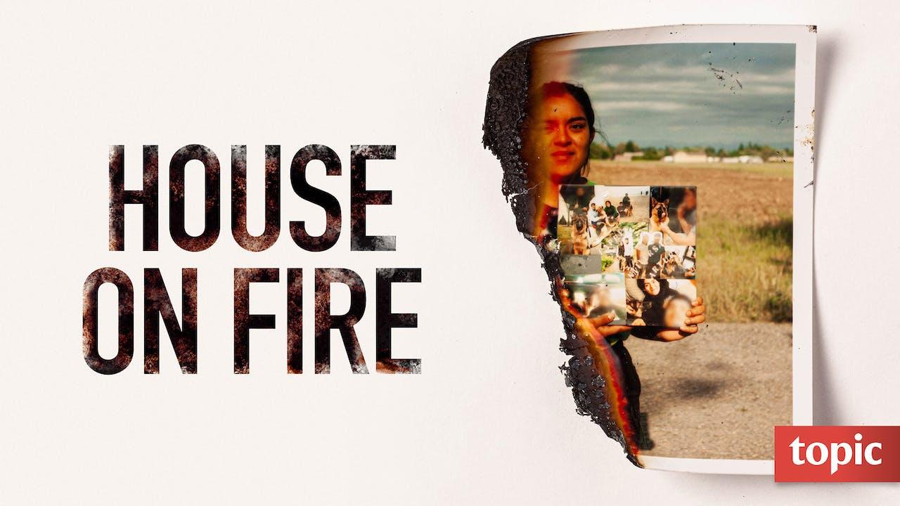 House on Fire Season 1