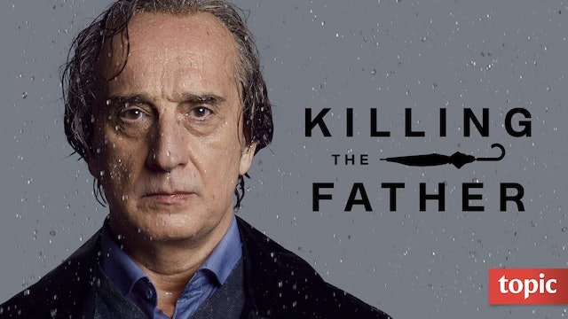 Killing the Father