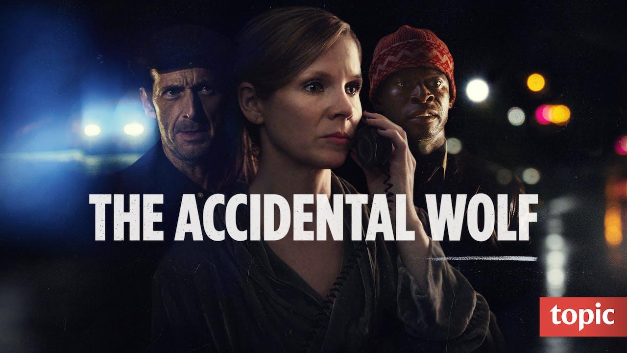The Accidental Wolf Season 1