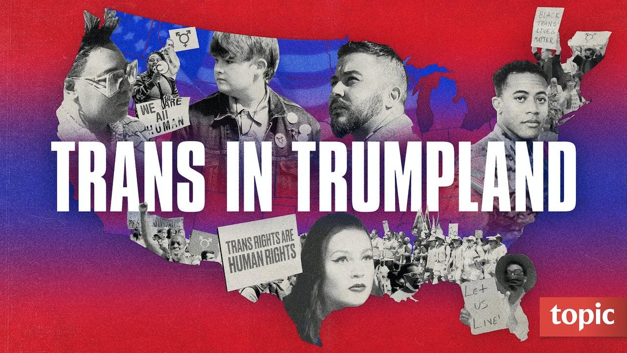 Trans In Trumpland