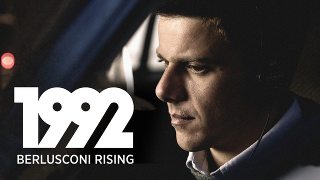 1992: Berlusconi Rising