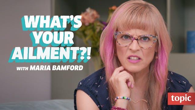 What's Your Ailment?!: Season 1 (Maria Bamford)