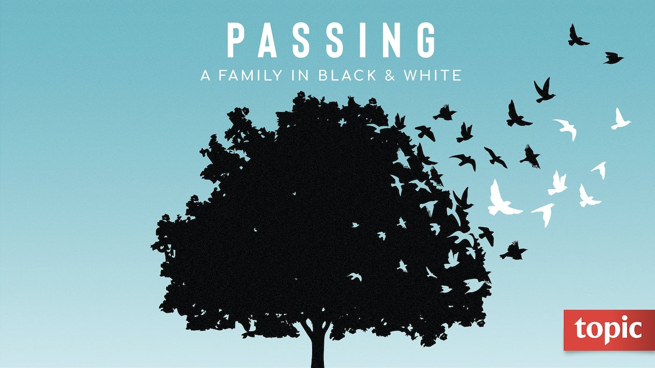 Passing: A Family in Black & White