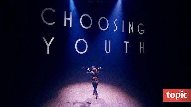 Choosing Youth