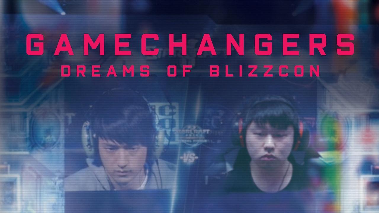 GameChangers: Dreams of BlizzCon