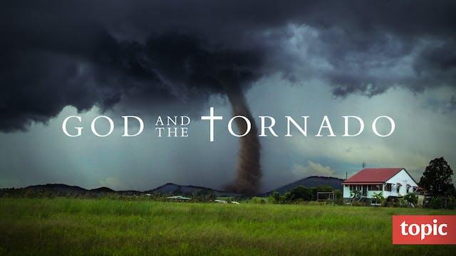 God and the Tornado
