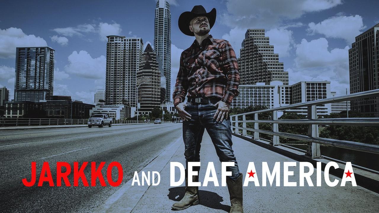 Jarkko and Deaf America