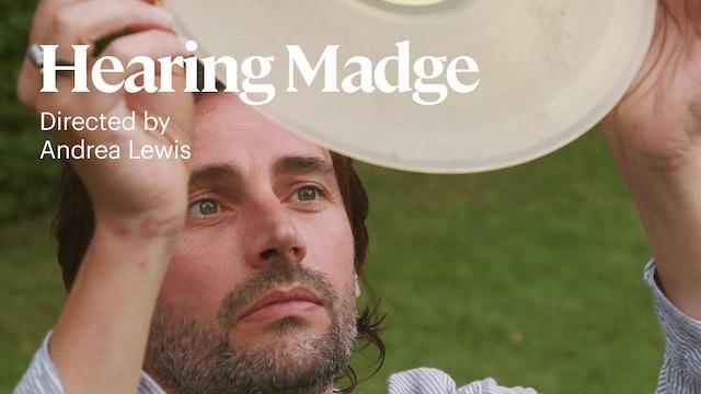 Hearing Madge