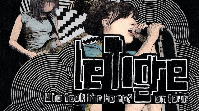 Who Took The Bomp: Le Tigre On Tour