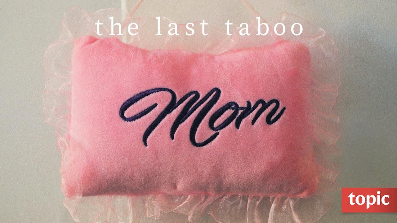 The Last Taboo