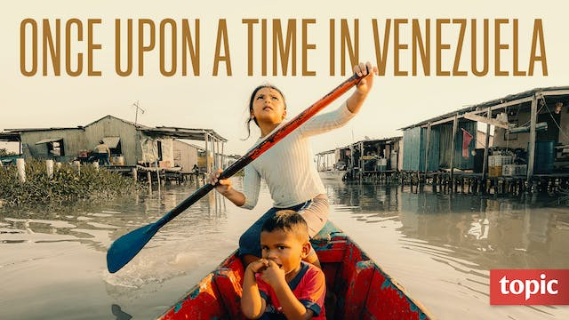 Once Upon a Time in Venezuela