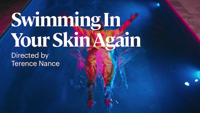 Swimming in Your Skin Again