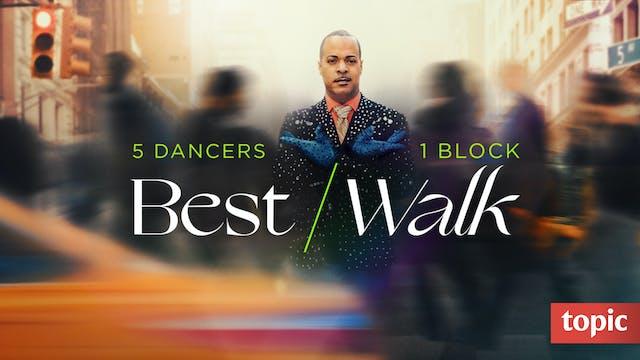 Best Walk: Season 1