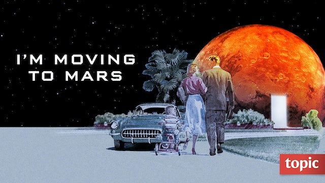 I'm Moving to Mars