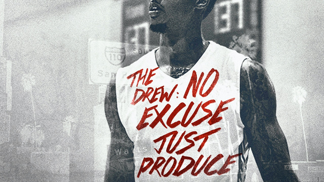 The Drew: No Excuse Just Produce