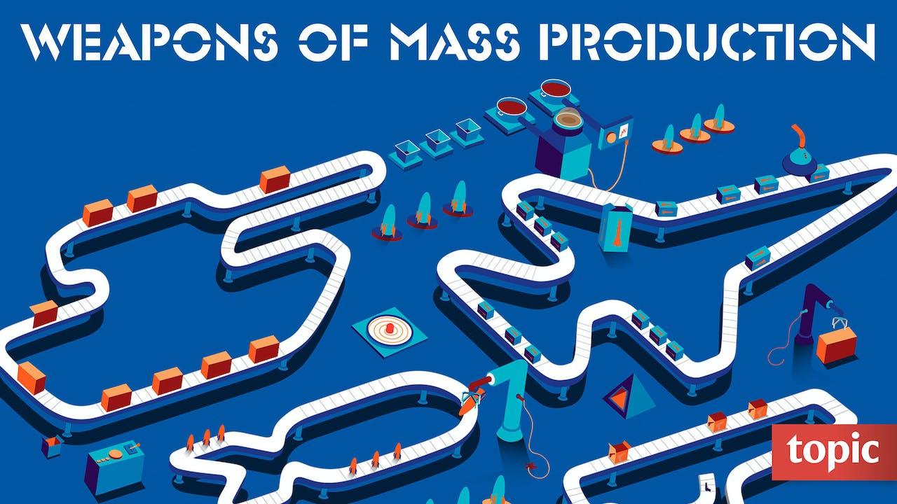 Weapons of Mass Production Season 1