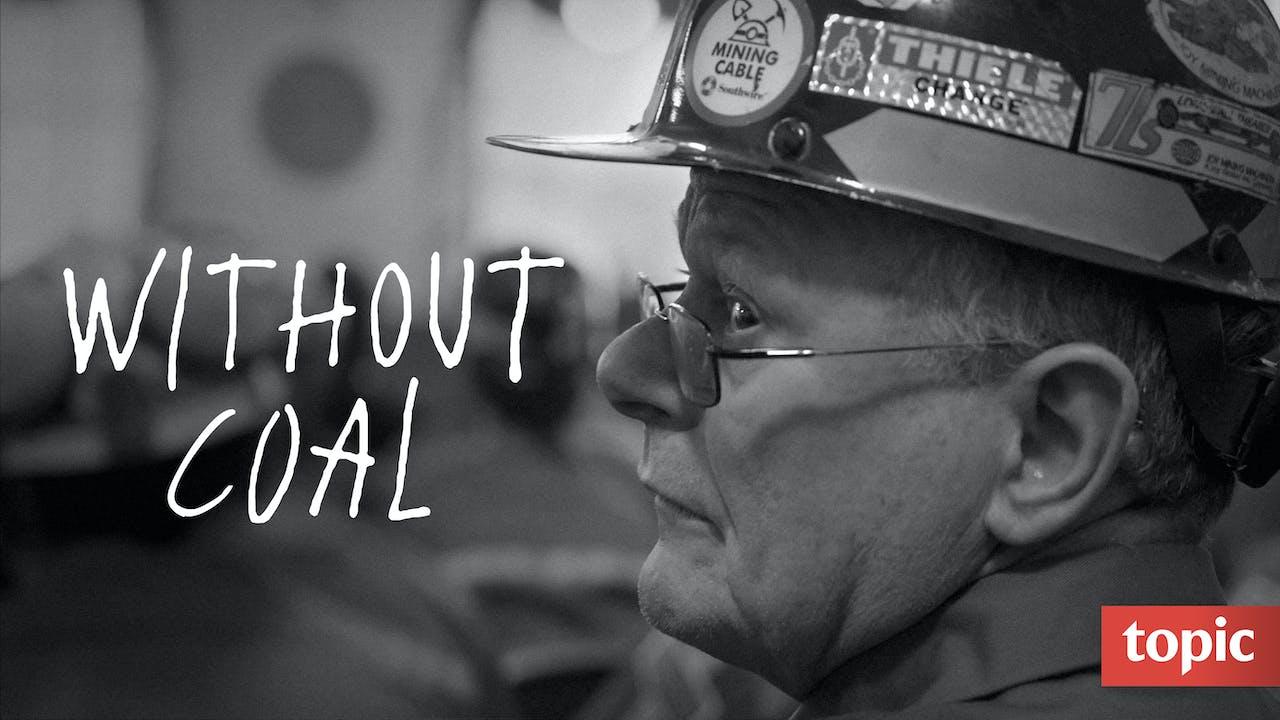 Without Coal Season 1