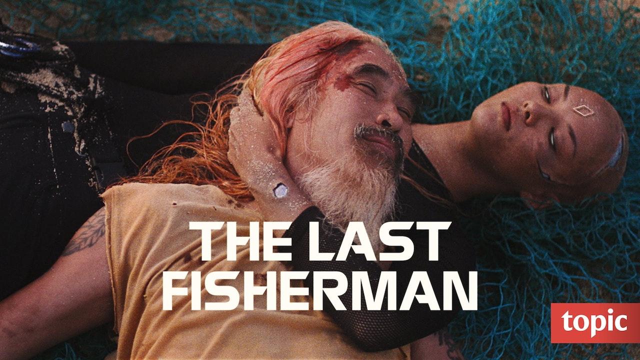 The Last Fisherman
