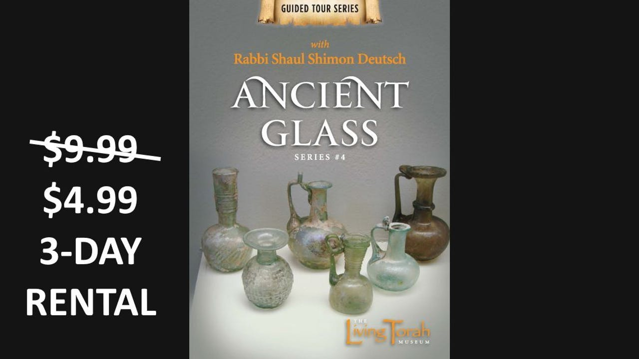 Guided Tour #4 - Ancient Glass