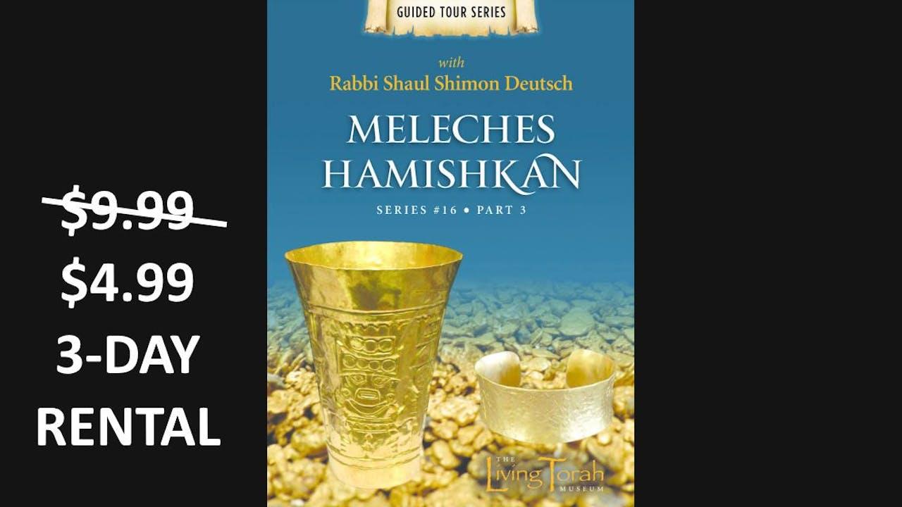 Meleches Hamishkan - Vol. 3