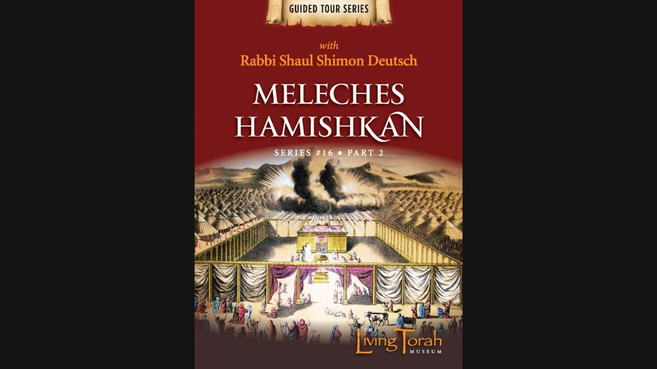 Meleches Hamishkan - Vol. 2
