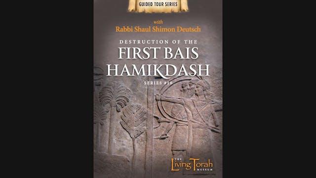 Destruction Of The Fist Bais Hamikdash