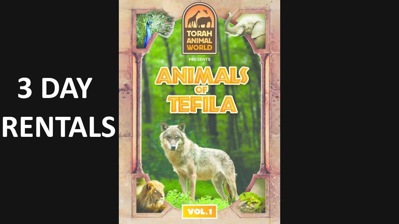 Animals of Tefila Vol. 1