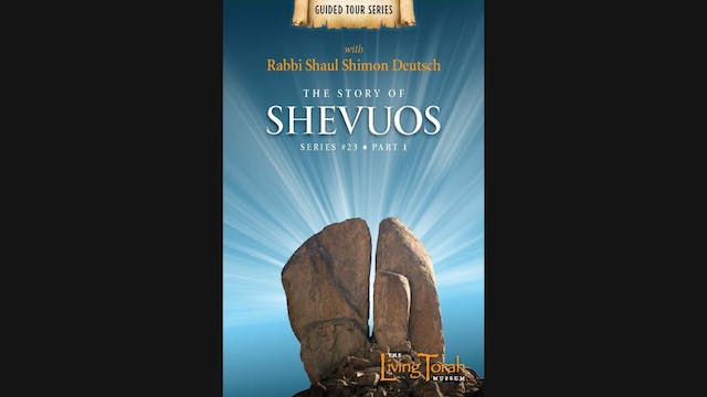 The Story of Shevuos Vol. 1