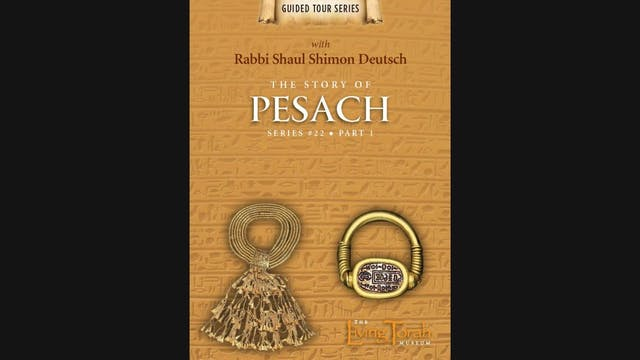 The Story of Pesach - Vol. 1