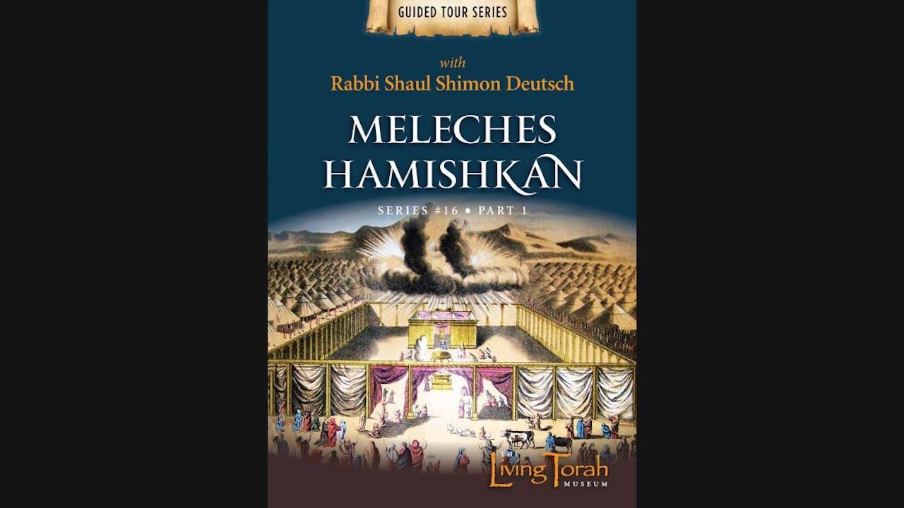 Meleches Hamishkan - Vol. 1