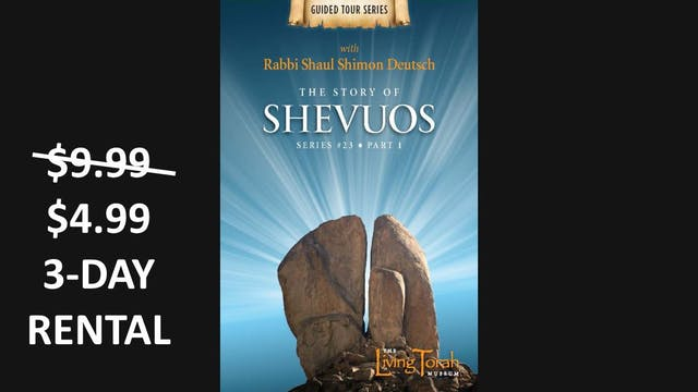 The Story of Shevuos Vol. 1