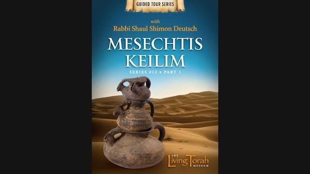 Mesechtis Keilim Part 1