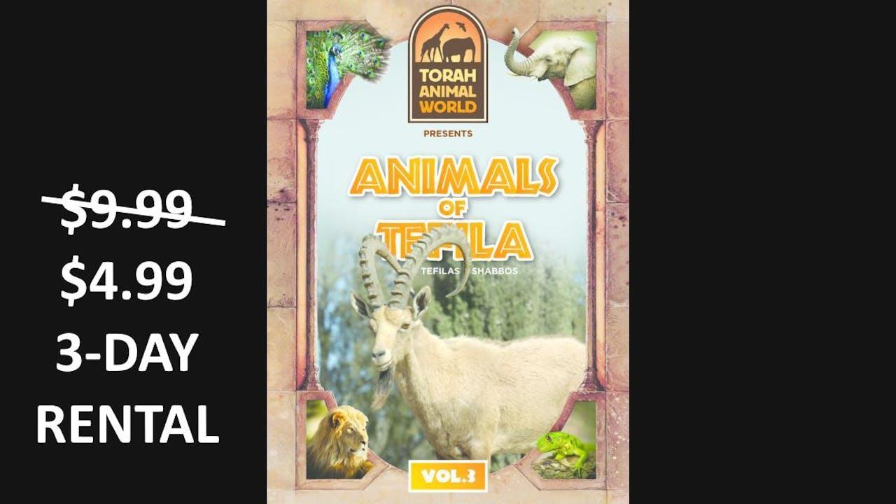 Animals of Tefila Vol. 3
