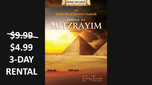 Guided Tour #2 - Period of Mitzrayim