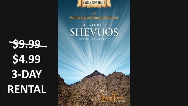 The Story of Shevuos Vol. 2