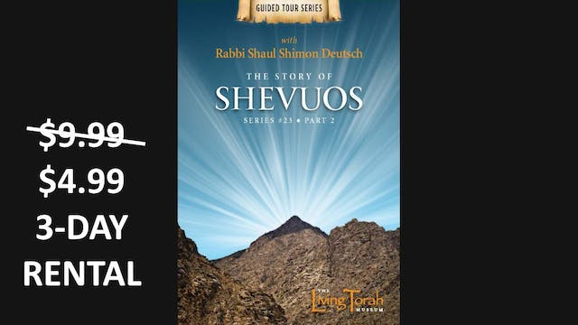 The Story of Shevuos Vol. 2