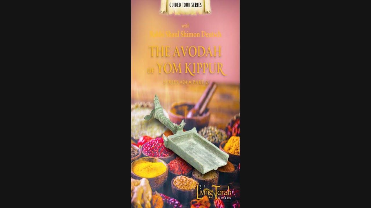 Avoda of Yom Kippur Vol. 2