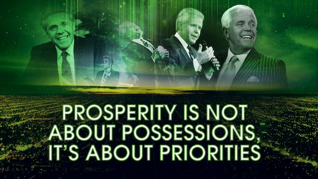 Prosperity Is Not About Possessions, It's About Priorities