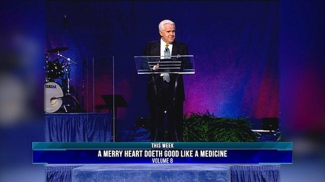 A Merry Heart Doeth Good Like A Medicine, Volume 8