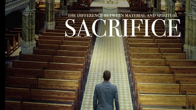 The Difference Between Material and Spiritual Sacrifice