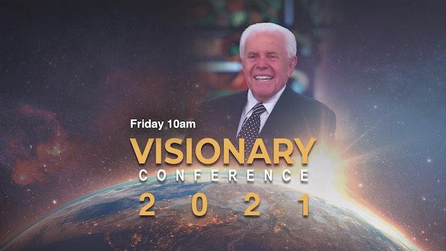 Jesse Duplantis' 2021 Visionary Conference - Friday Morning